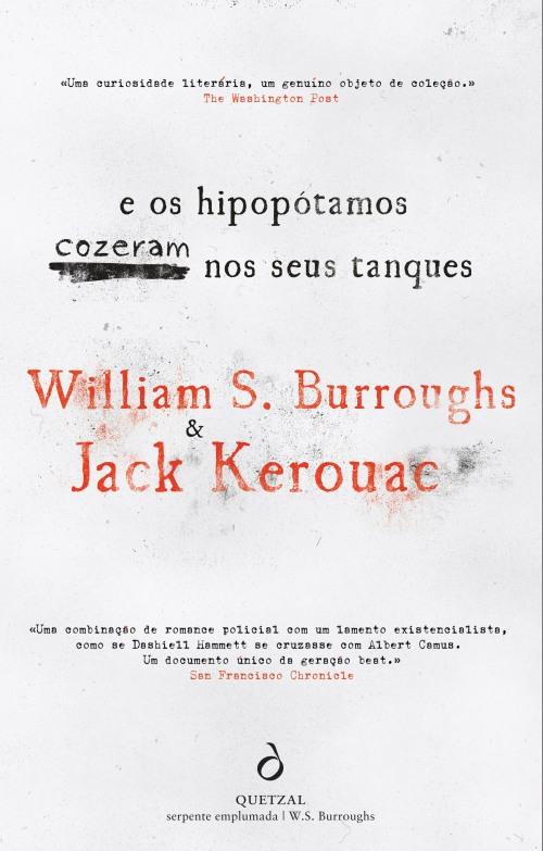 capa william s burroughs jack kerouac e os hipopotamos cozeram nos seus tanques