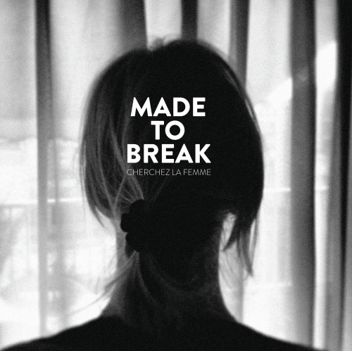 capa made to break cherchez la femme