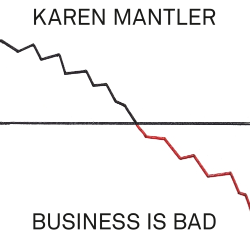 capa karen mantler business is bad