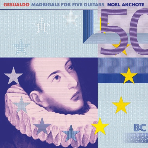 capa noel akchote carlo gesualdo madrigals for five guitars