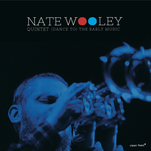 capa nate wooley quintet dance to the early music