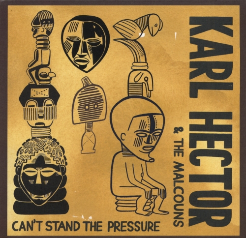 capa karl hector and the malcouns cant stand the pressure
