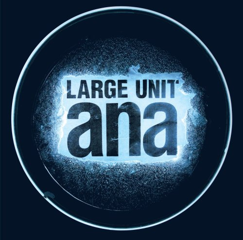 capa large unit ana